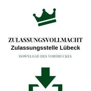 Zulassungsvollmacht Zulassungsstelle Lübeck